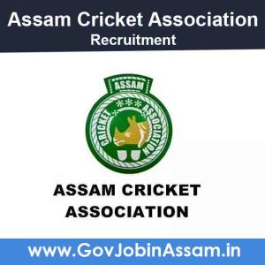 Assam Cricket Association Recruitment 2021