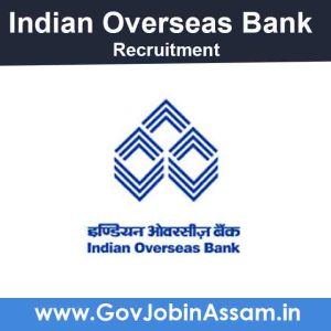 Indian Overseas Bank Recruitment 2021