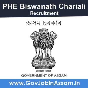 PHE Biswanath Chariali Recruitment 2021
