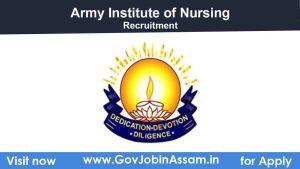 Army Institute Of Nursing Guwahati Recruitment 2021