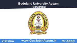 Bodoland University Assam Recruitment 2021