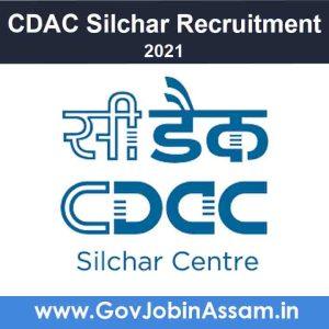 CDAC Silchar Recruitment 2021