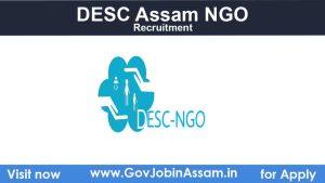 DESC Assam Recruitment 2021