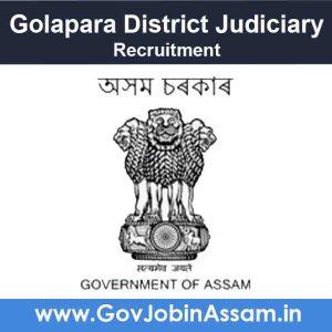 Golapara District Judiciary Recruitment 2021