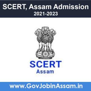 SCERT Assam D.El.Ed. Admission 2021