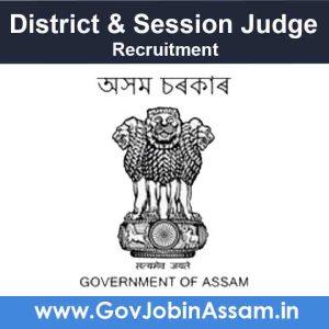 District & Sessions Judge Hojai Recruitment 2021