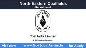 North-Eastern Coalfields Assam Recruitment 2021