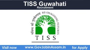 TISS Guwahati Recruitment 2021