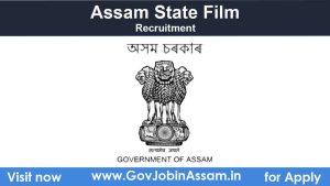 Assam State Film Recruitment