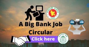 A big bank job circular of Bangladesh