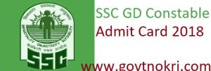 SSC Constable GD Admit Card 2018