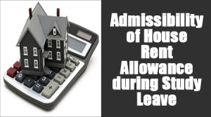 Admissibility of HRA during Study Leave