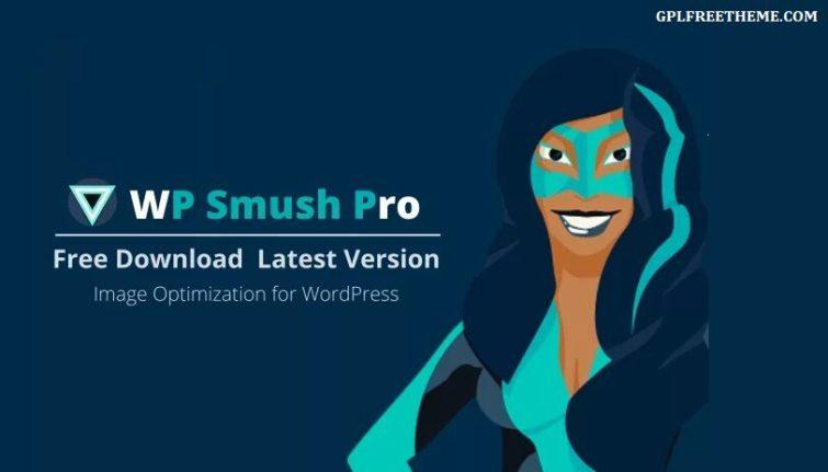 WP Smush Pro v3.8.2 Plugin Free Download