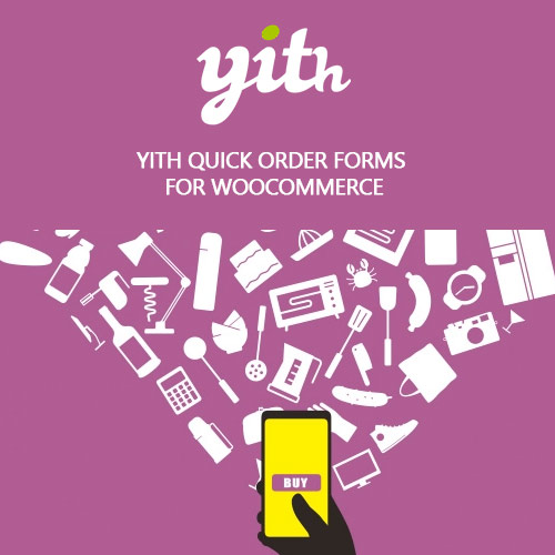 YITH-Quick-Order-Forms-for-WooCommerce-Premium