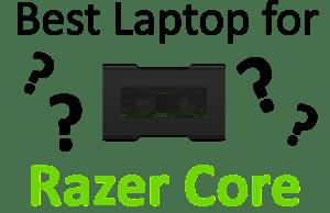 best laptops for razer core