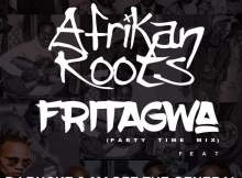 Afrikan Roots feat. DJ Buckz & Maofe The General - FriTagwa (Party Time Mix)