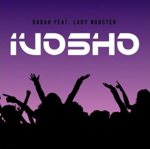 Dabah feat. Lady Nobster - iVosho. Latest Gqom music 2018 mp3 download south africa gqom songs