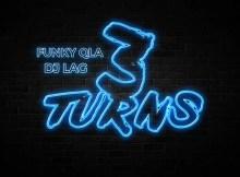 Funky QLA & DJ Lag - 3 Turns