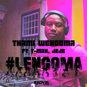 Thami Wengoma - Lengoma (feat. Tman & Dj Jeje). NEw latest gqom music for download, mp3 gqom songs