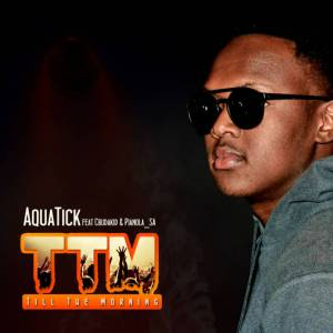 AquaticDJ - TTM (Ft. Cbu Da Kid & Pianola SA)