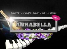 Boyzee feat. Vanger Boyz & DjLusiman - Annabella