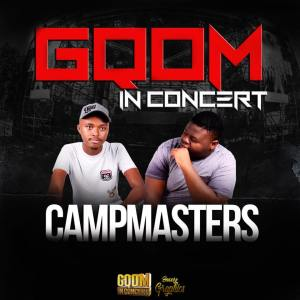 Campmasters - GqomInConcert