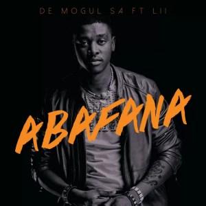 De Mogul SA - Abafana (feat. Lii)