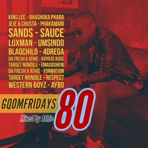 GqomFridays Mix Vol.80 (Mixed By Dj Athie)