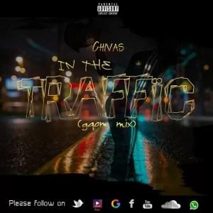 Chivas - In The Traffic (Gqom Mix)