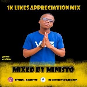 Ministro - 1K Likes Appreciation Mix