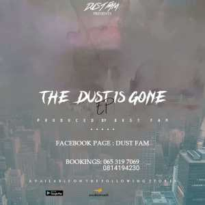Dust Fam - The Dust Is Gone E.P