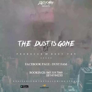 Dust Fam - The Dust Is Gone E.P