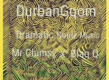 Dramatic Soulz - Memezu Dlala Thukzin (Durban Gqom)