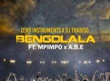 Zero Instruments & DJ Thabiso feat. Mpimpo & A.B.E - Bengdlala