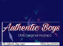 Authentic Boys - OMG (Original Mix)