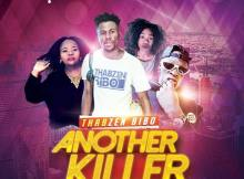 Thabzen Bibo, Lihle, Winnie Khumalo & Leon Lee - Another Killer