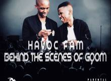 Havoc Fam - Behind the Scenes of Gqom EP, Latest gqom music, gqom tracks, gqom music download