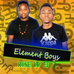 Element Boys - Rise Up EP 2