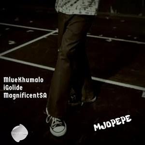 MlueKhumalo - Mjopepe (feat. IGolide & MagnificentSA)