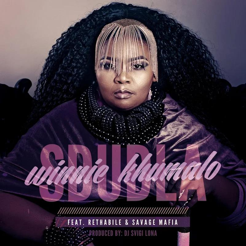 Winnie Khumalo ft. Rethabile Khumalo, Savage Mafia - Sdudla