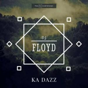 Dj Floyd - Ka Dazz