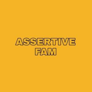 Assertive Fam - BROTHERHOOD