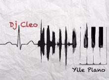 DJ Cleo - Yile Piano