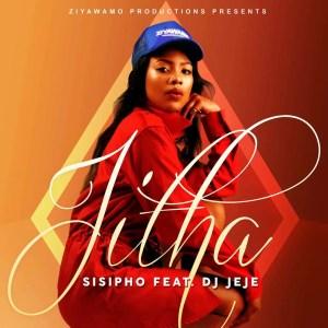 Sisipho feat. Dj Jeje - Jitha