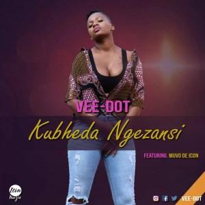 Vee-Dot feat. Muvo De Icon - Kubheda Ngezansi