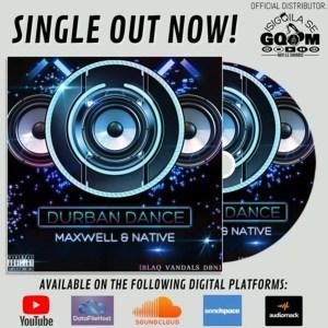 Maxwell & Native (Blaq Vandal Dbn) - Durban Dance (Bass&Leads)