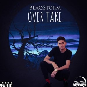 BlaqStorm Gqom Ngamla - Over Take