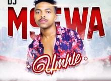 Dj Msewa - Umhle