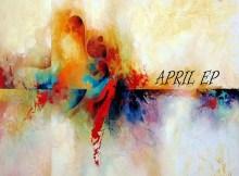 Loktion Boyz - April EP