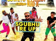 Soweto Finest Ft. Kid X - Sgubhu Re Up